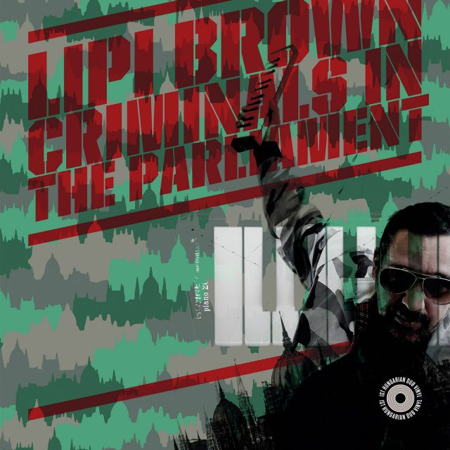 Lipi Brown Criminals In The Parliament vinyl cover